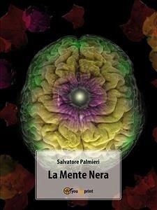 La Mente Nera (eBook, ePUB) - Palmieri, Salvatore
