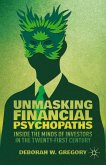 Unmasking Financial Psychopaths (eBook, PDF)
