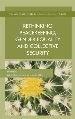 Rethinking Peacekeeping, Gender Equality and Collective Security (eBook, PDF)