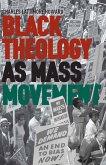 Black Theology as Mass Movement (eBook, PDF)