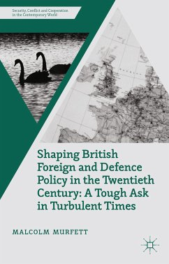 Shaping British Foreign and Defence Policy in the Twentieth Century (eBook, PDF)
