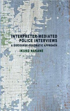 Interpreter-mediated Police Interviews (eBook, PDF)