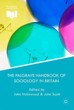 The Palgrave Handbook of Sociology in Britain (eBook, PDF)