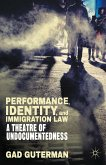 Performance, Identity, and Immigration Law (eBook, PDF)