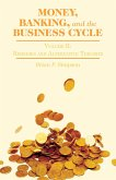 Money, Banking, and the Business Cycle (eBook, PDF)