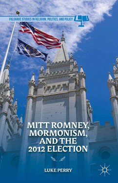 Mitt Romney, Mormonism, and the 2012 Election (eBook, PDF) - Perry, L.