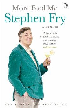More Fool Me (eBook, ePUB) - Fry, Stephen