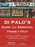Di Palo's Guide to the Essential Foods of Italy (eBook, ePUB)