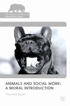 Animals and Social Work: A Moral Introduction (eBook, PDF)