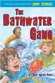 The Bathwater Gang (eBook, ePUB)