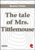 The Tale of Mrs. Tittlemouse (eBook, ePUB)