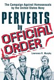 Perverts by Official Order (eBook, ePUB)