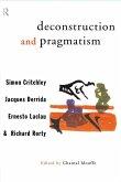 Deconstruction and Pragmatism (eBook, ePUB)