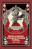 Revolutionary Cycles in Chinese Cinema, 1951-1979 (eBook, PDF)