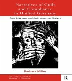 Narratives of Guilt and Compliance in Unified Germany (eBook, PDF)