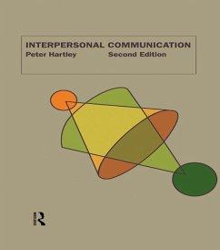 Interpersonal Communication (eBook, PDF) - Hartley, Peter