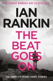 The Beat Goes On: The Complete Rebus Stories (eBook, ePUB)