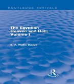 The Egyptian Heaven and Hell: Volume I (Routledge Revivals) (eBook, ePUB)