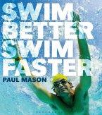 Swim Better, Swim Faster (eBook, ePUB)
