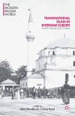 Transnational Islam in Interwar Europe (eBook, PDF)