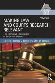 Making Law and Courts Research Relevant (eBook, ePUB)