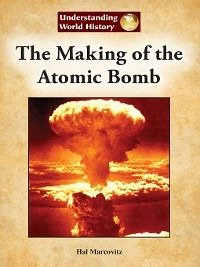 The Making Of Atomic Bomb Pdf