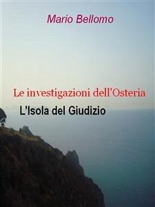 Le investigazioni dell'osteria - L'Isola del Giudizio (eBook, ePUB) - Bellomo, Mario
