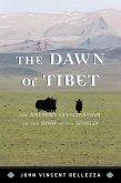 The Dawn of Tibet (eBook, ePUB)