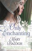 Only Enchanting (eBook, ePUB)