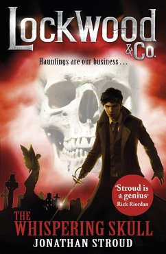 Lockwood & Co: The Whispering Skull (eBook, ePUB) - Stroud, Jonathan