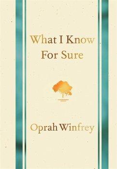 What I Know for Sure (eBook, ePUB) - Winfrey, Oprah
