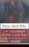 Die Aufzeichnungen des Malte Laurids Brigge (Ein Klassiker der deutschen Literatur) (eBook, ePUB)
