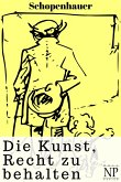 Schopenhauer - Die Kunst, Recht zu behalten (eBook, ePUB)