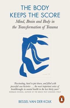 The Body Keeps the Score (eBook, ePUB) - Kolk, Bessel Van Der