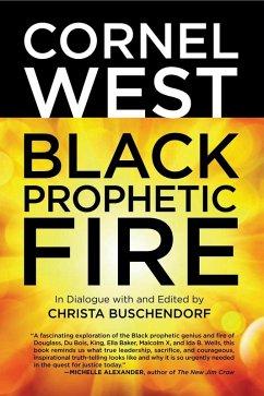 Black Prophetic Fire (eBook, ePUB) - West, Cornel; Buschendorf, Christa