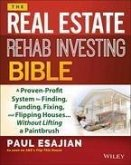 The Real Estate Rehab Investing Bible (eBook, ePUB)