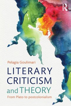 Literary Criticism And Theory Ebook Pdf Von Pelagia Goulimari