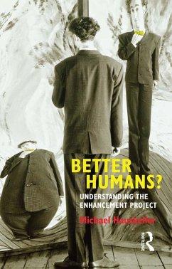 Better Humans? (eBook, ePUB) - Hauskeller, Michael