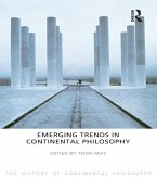 Emerging Trends in Continental Philosophy (eBook, ePUB)