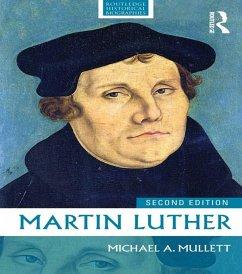 Martin Luther (eBook, ePUB) - Mullett, Michael A.