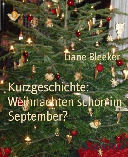 Kurzgeschichte Weihnachten.Kurzgeschichte Weihnachten Schon Im September Ebook Epub Von