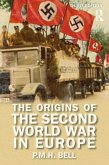 The Origins of the Second World War in Europe (eBook, PDF)
