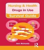Nursing & Health Survival Guide: Drugs in Use (eBook, ePUB)