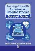 Nursing & Health Survival Guide: Portfolios and Reflective Practice (eBook, PDF)