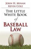 The Little Book of Baseball Law (eBook, ePUB)
