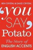 You Say Potato (eBook, ePUB)