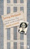 Selma Merbaum - Ich habe keine Zeit gehabt zuende zu schreiben (eBook, ePUB)