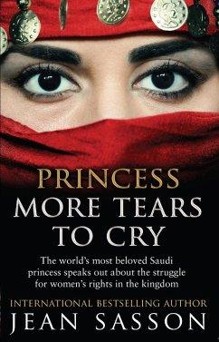Princess More Tears to Cry (eBook, ePUB) - Sasson, Jean