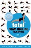 Total Foam Rolling Techniques (eBook, ePUB)