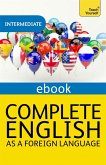 Complete English as a Foreign Language Revised: Teach Yourself eBook ePub (eBook, ePUB)